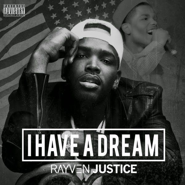 Rayven Justice - I Have a Dream - EP Cover