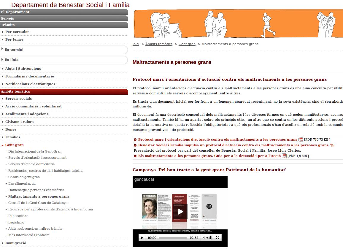 http://benestar.gencat.cat/ca/ambits_tematics/gent_gran/maltractaments_a_persones_grans/