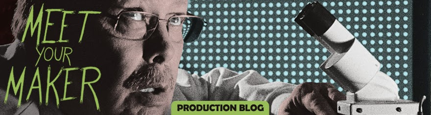Meet Your Maker - Production Blog