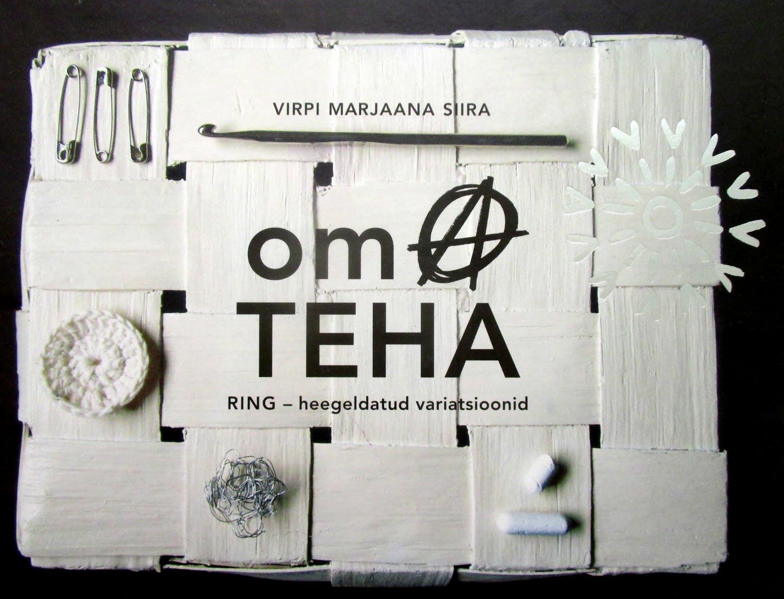 omA TEHA - RING - heegeldatud variatsioonid