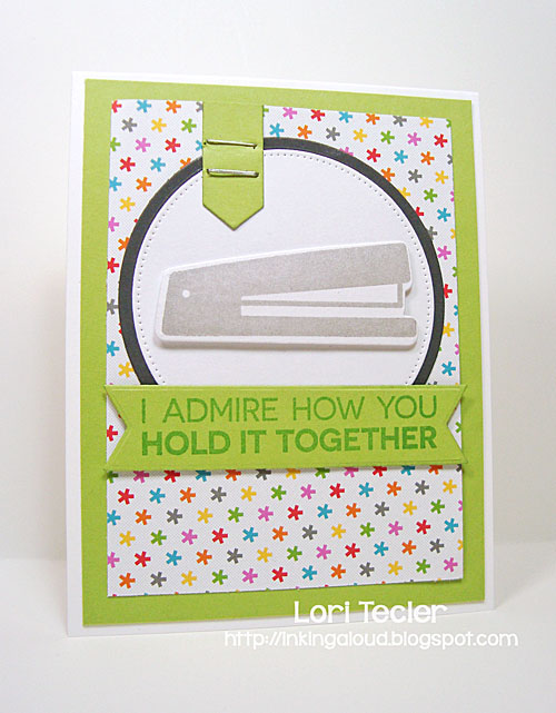 I Admire How You Hold it Together card-designed by Lori Tecler/Inking Aloud-stamps and dies from My Favorite Things