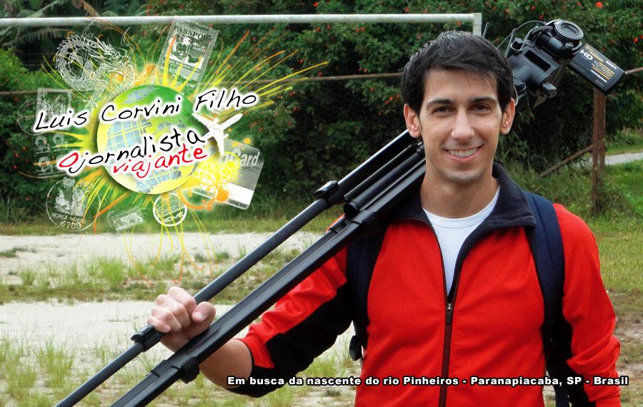 Luis Corvini Filho - O Jornalista Viajante