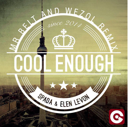 Spada & Elen Levon – Cool Enough (Mr. Belt & Wezol Remix)
