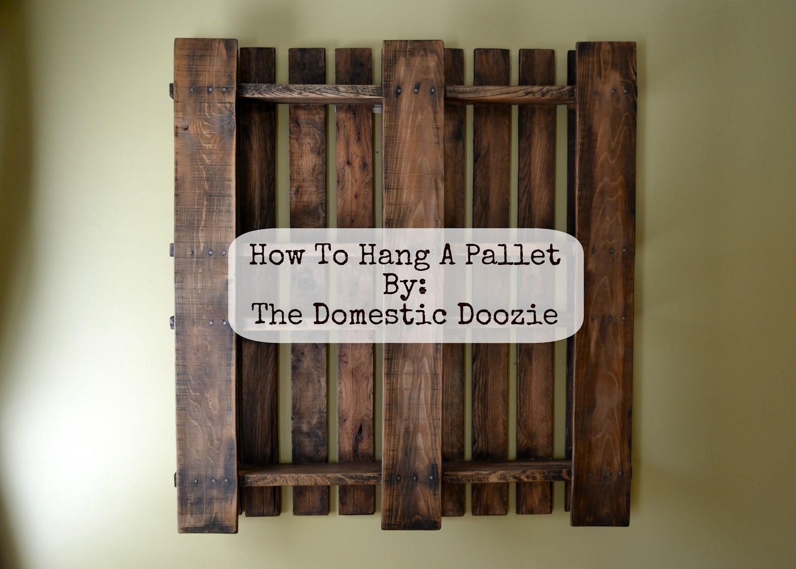 the domestic doozie how to hang a pallet
