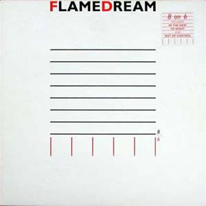 Flame Dream - 8 on 6 (1986)