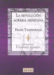 La Revolución Agraria Mexicana