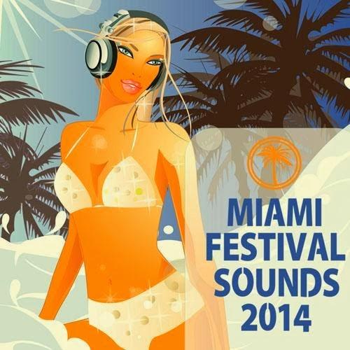 VA-Miami Festival Sounds – 2014  Miami-Festival-Sounds-2014-Tudo-para-Downloads-Poster