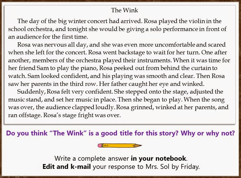 Bloggerific   Text Based Responses Here is the TBR assignment for this week  Read the story called  quot The Wink quot   above  and then answer the questions completely in your notebook