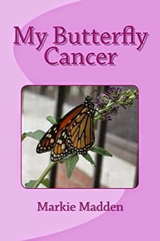 http://www.amazon.com/My-Butterfly-Cancer-Marguerite-Madden-ebook/dp/B00NGQNQXI/ref=sr_1_1_twi_1?tag=geo02a9-20&ie=UTF8&qid=1418069518&sr=8-1&keywords=my+butterfly+cancer