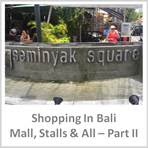 Sydney Fashion Hunter - Shopping In Bali Part 2