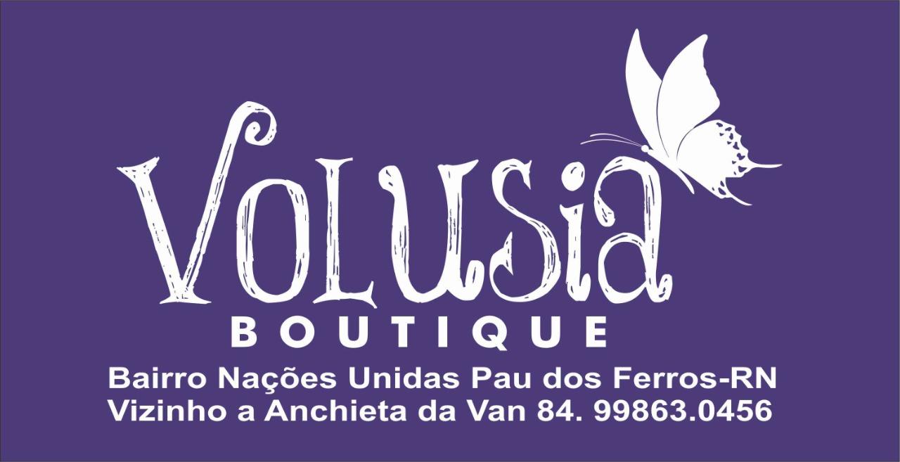 Volusia Boutique em Pau dos Ferros/RN