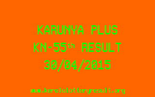 Karunya Plus KN 55 Lottery Result 30-4-2015