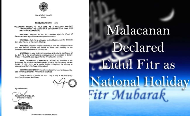 Malacanan Declared Eidul Fitr as National Holiday