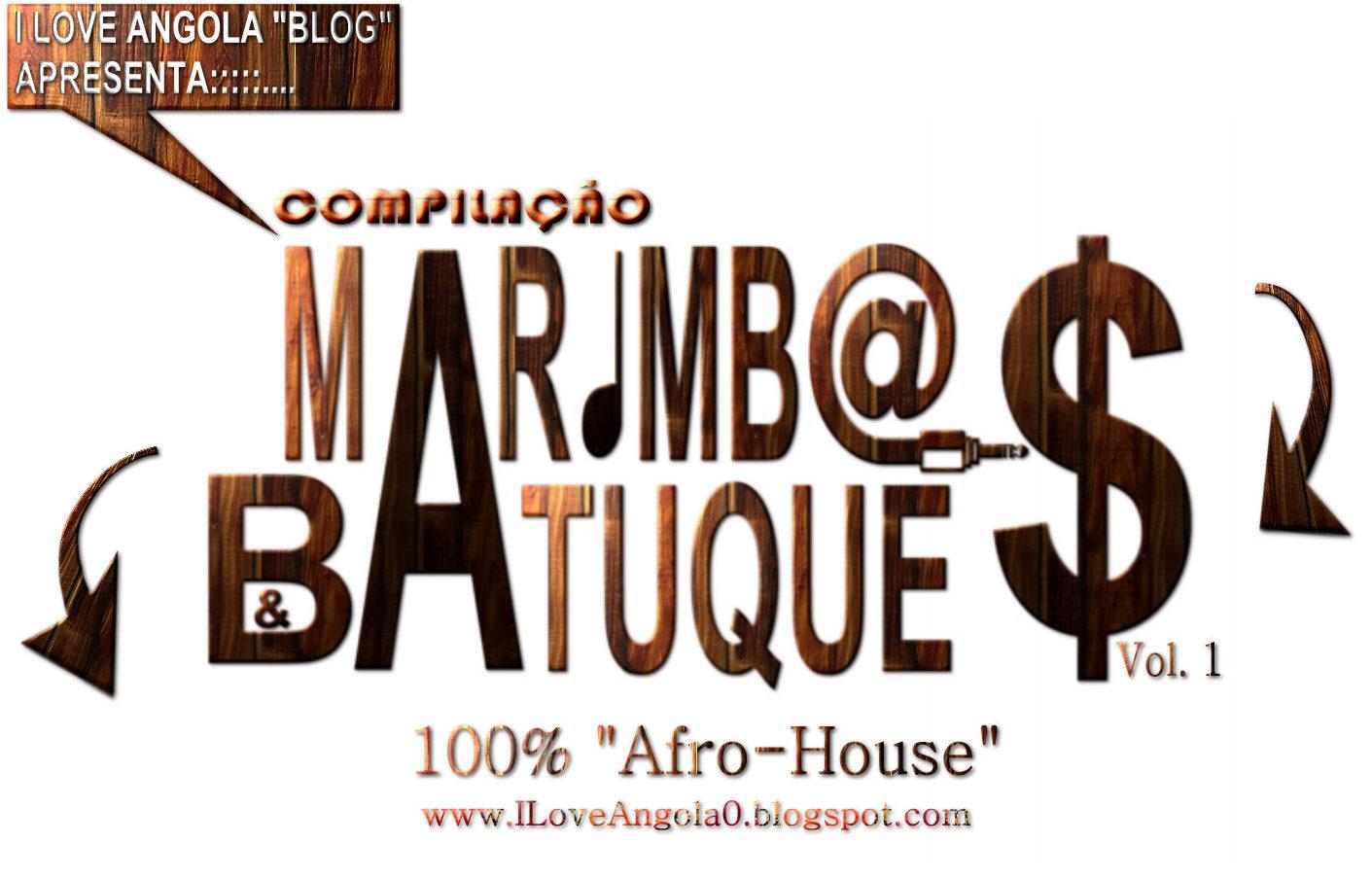 """""""Compilação Marimbas & Batuques"""" Vol. 1 (Afro's 2k15)"""