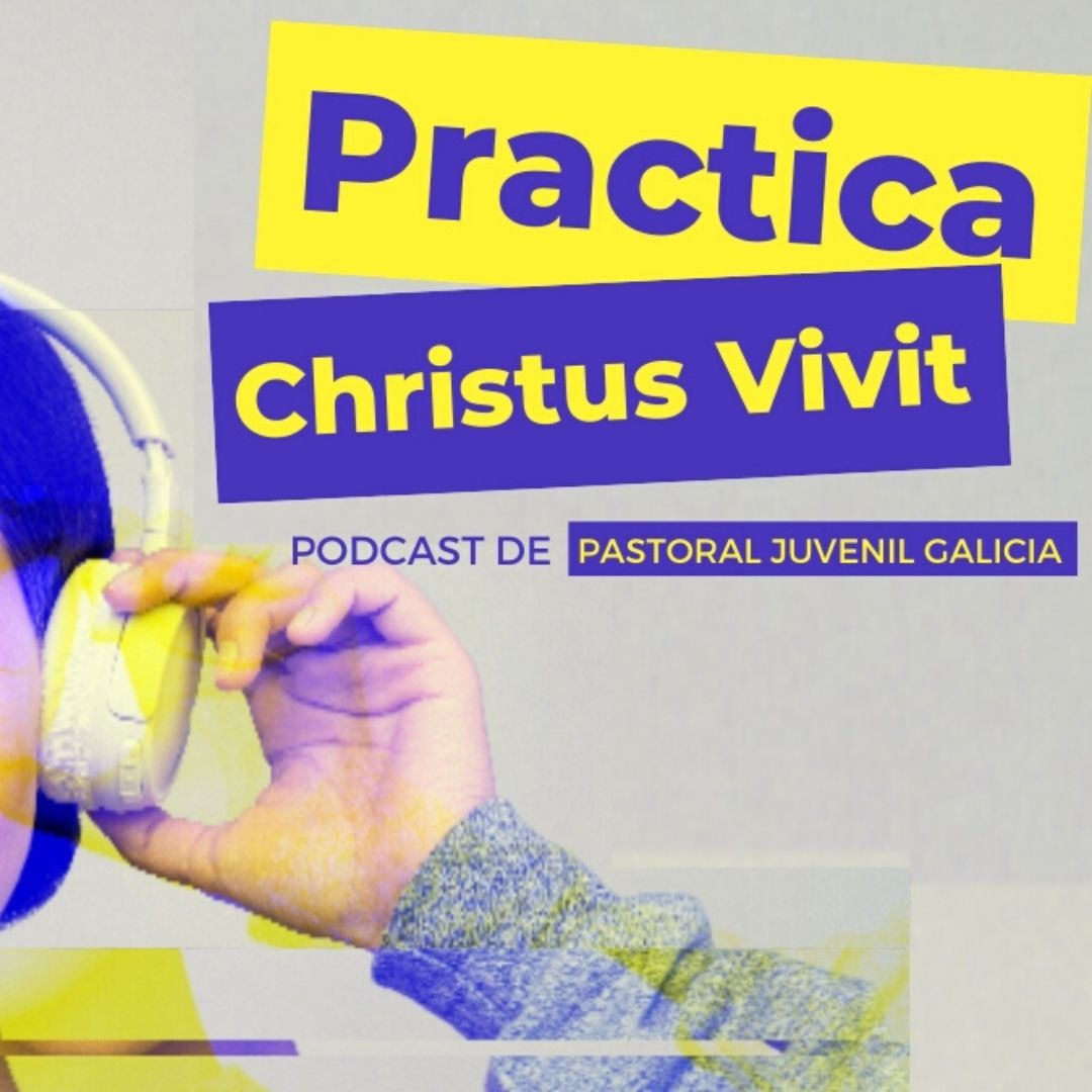 PODCAST CHRISTUS VIVIT