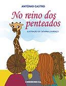 """""""No Reino dos Penteados"""" – António Castro"""