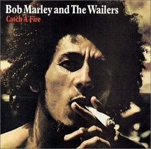 Bob Marley-Catch A Fire