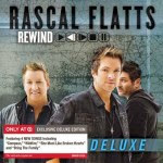 Baixar CD Rascal Flatts – Rewind (Deluxe Edition) (2014) Download