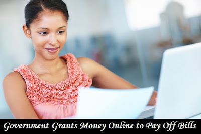 Government Grants Money Online to Pay Off Bills