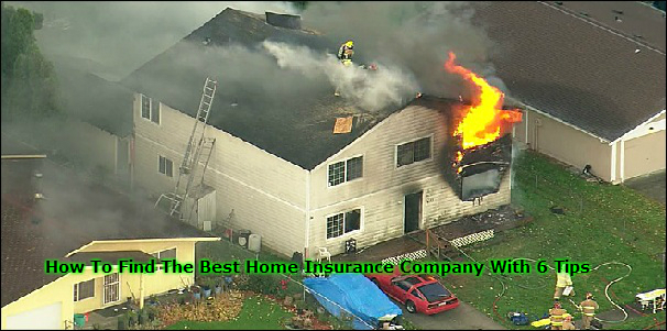 How To Find The Best Home Insurance Company