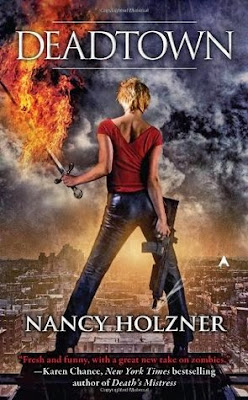 Deadtown urban fantasy by Nancy Holzner