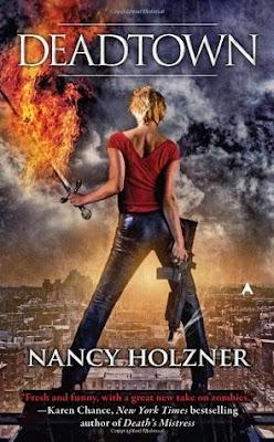 Deadtown urban fantasy by Nancy Holzner