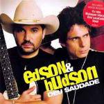 Edson e Hudson – Deu Saudade 2012