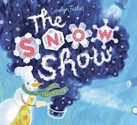 bookcover of THE SNOW SHOW  by Carolyn Fisher