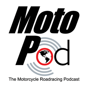 MotoPod - The Motorcycle Roadracing Podcast