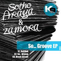 Sotho Araya & Zamora So Groove K9