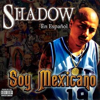 Mr. Shadow - Soy Mexicano (2004)