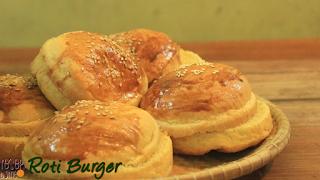 Cara membuat Roti Burger (Homemade)