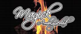 Magick I: Ambigüedad
