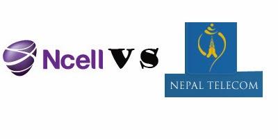 NCELL Vs NTC(Nepal Telecom)