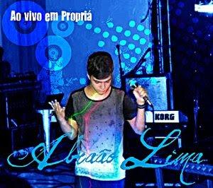 Abraão Lima - Ao Vivo Em Propriá 2011