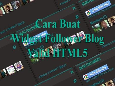 Cara Buat Widget Follower Blog Valid HTML5