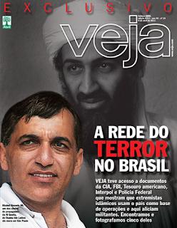"""A rede do teror no Brasil - Revista não """"Veja"""""""