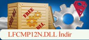 LFCMP12N.dll Hatası çözümü.