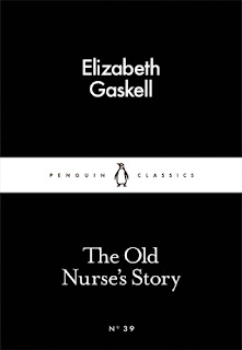 Mini Review of The Old Nurse's Story by Elizabeth Gaskell