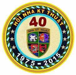 40 Năm Hội Ngộ Gia Đình Nha Kỹ Thuật