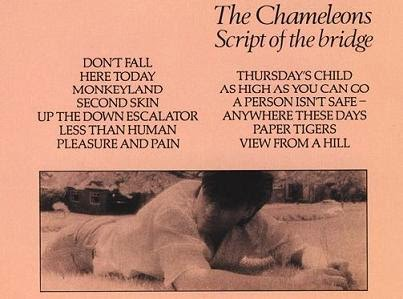 THE CHAMELEONS - Script of the bridge (1983) 2