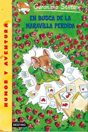 http://primerodecarlos.com/SEGUNDO_PRIMARIA/diciembre/MARAVILLA%20PERDIDA/MARAVILLA_PERDIDA/GERONIMO_STILTON/index.html