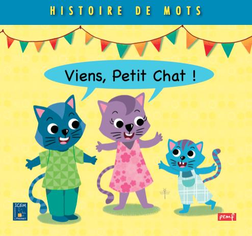 Viens, Petit Chat !