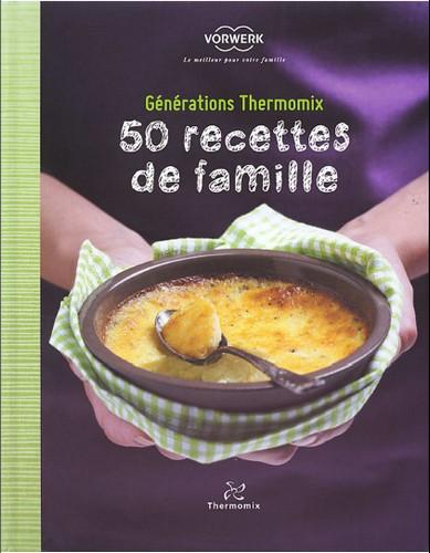 Thermomix 50 recettes de famille free download - Recettes thermomix en francais ...