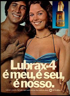 propaganda óleo Lubrax-4 - 1977.  propaganda anos 70. propaganda carros anos 70. reclame anos 70. Oswaldo Hernandez..