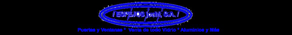ESPEJOS JOCHI