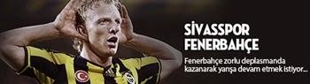 Sivasspor-Fenerbahçe Canlı İddaa