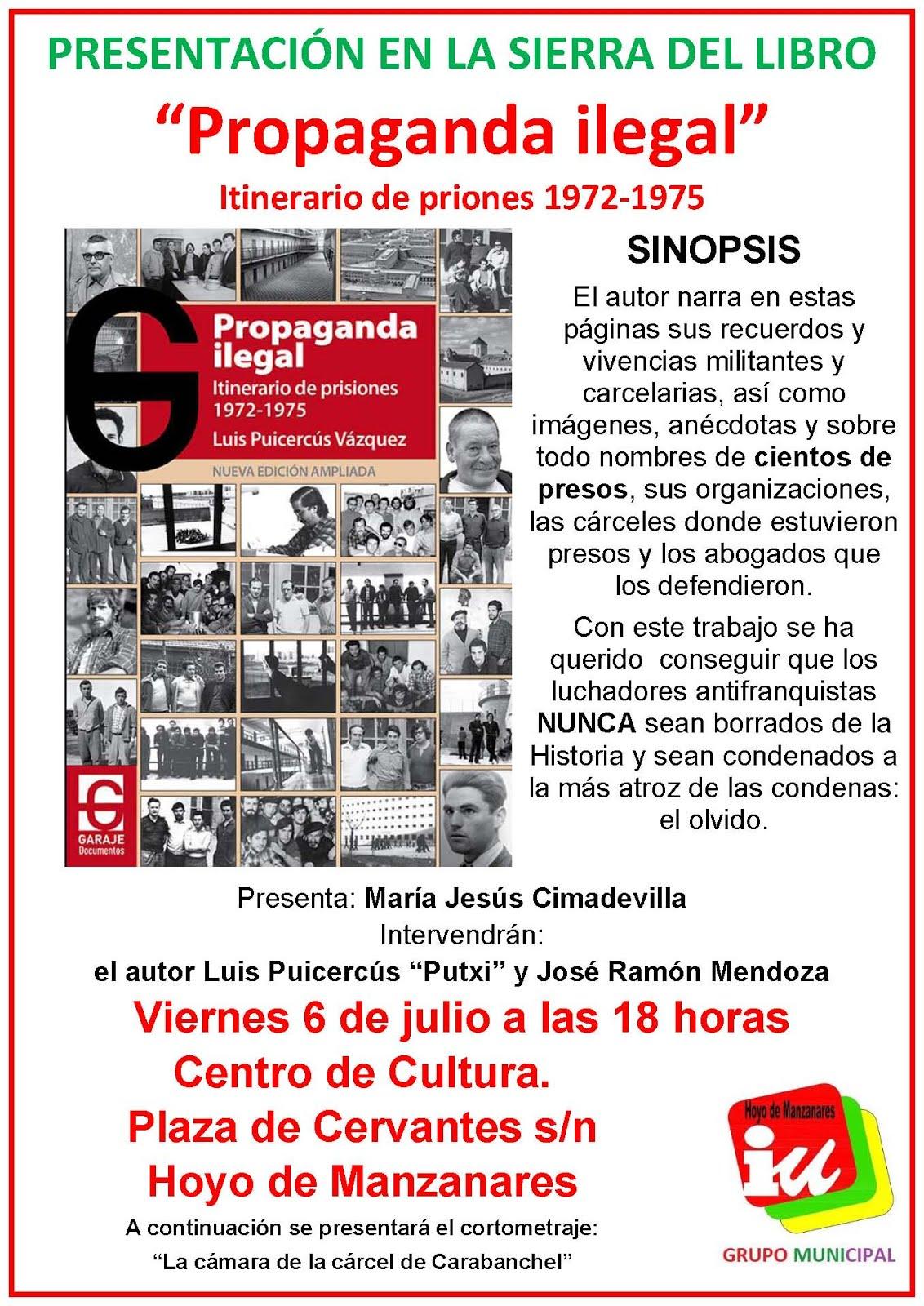 """Propaganda Ilegal. Itinerario prisiones 192-1975""."