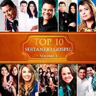 www.depositfilesgospel.blogspot.com.br Top 10   Sertanejo Gospel Vol.1 2013