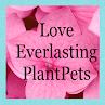 Love Everlasting PlantPets